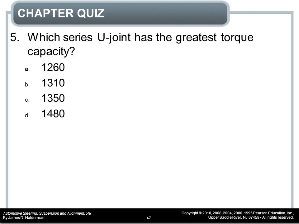 5. Which series U-joint has the greatest torque capacity