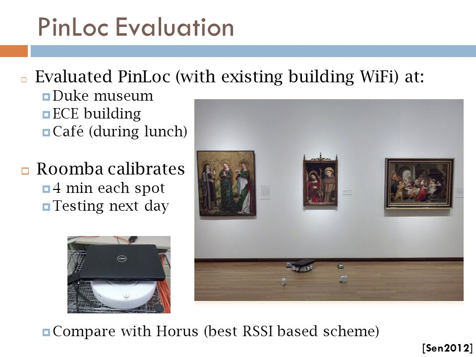 PinLoc Evaluation Roomba calibrates Duke museum ECE building