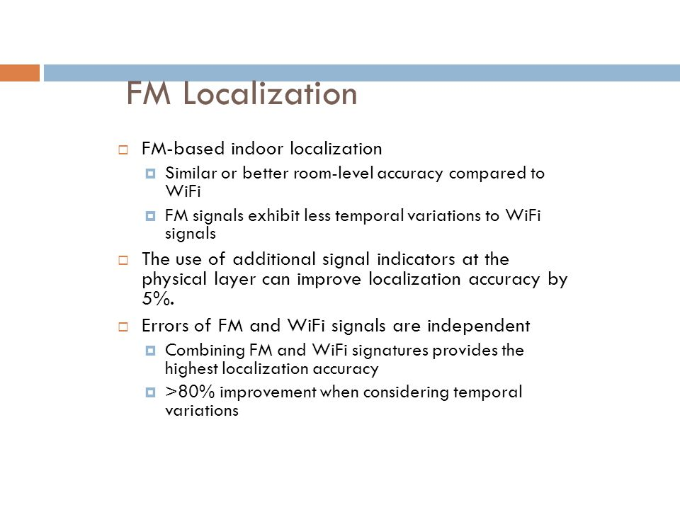 FM Localization FM-based indoor localization