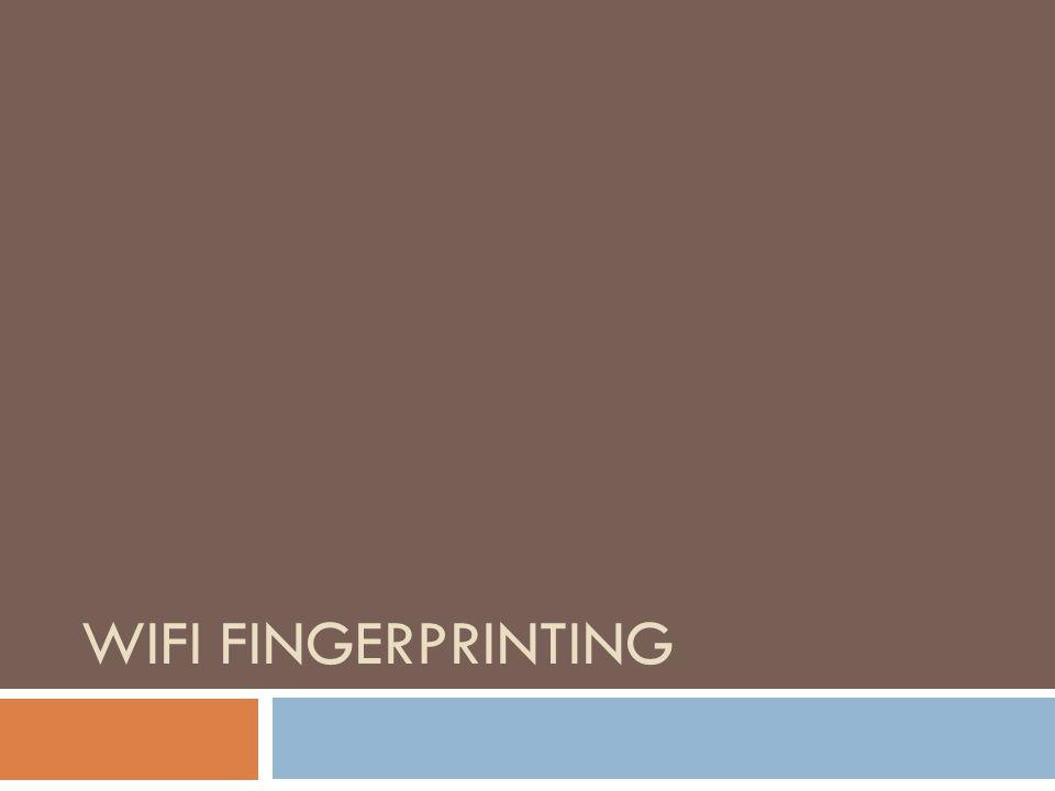 WiFi Fingerprinting
