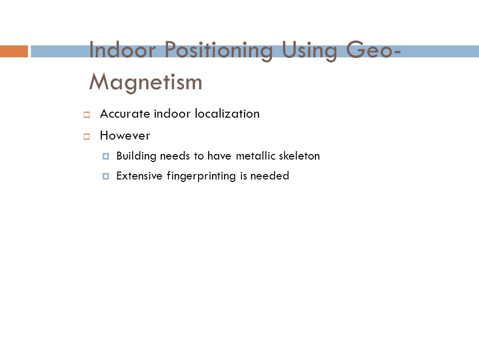 Indoor Positioning Using Geo-Magnetism