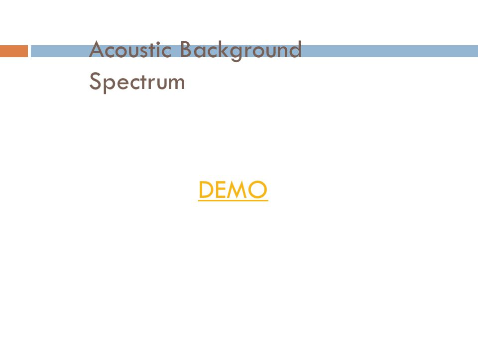 Acoustic Background Spectrum
