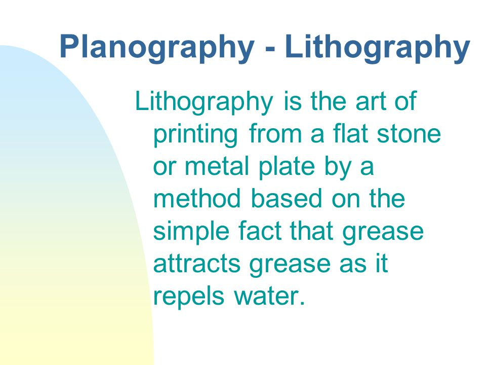 Planography - Lithography