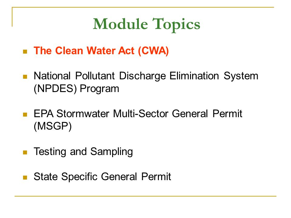 Module Topics The Clean Water Act (CWA)