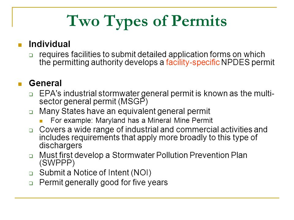 Two Types of Permits Individual General