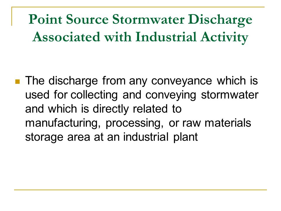 Point Source Stormwater Discharge Associated with Industrial Activity
