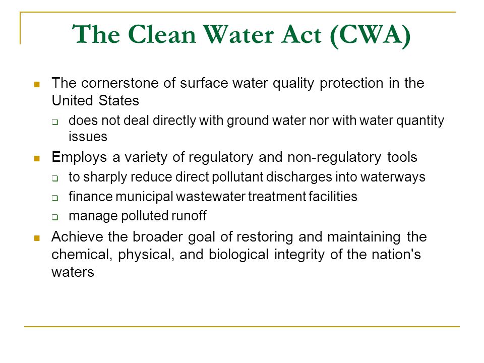 The Clean Water Act (CWA)