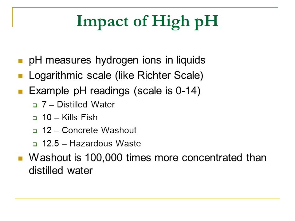 Impact of High pH pH measures hydrogen ions in liquids