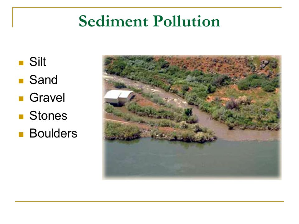 Sediment Pollution Silt Sand Gravel Stones Boulders