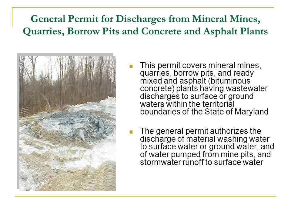 General Permit for Discharges from Mineral Mines, Quarries, Borrow Pits and Concrete and Asphalt Plants