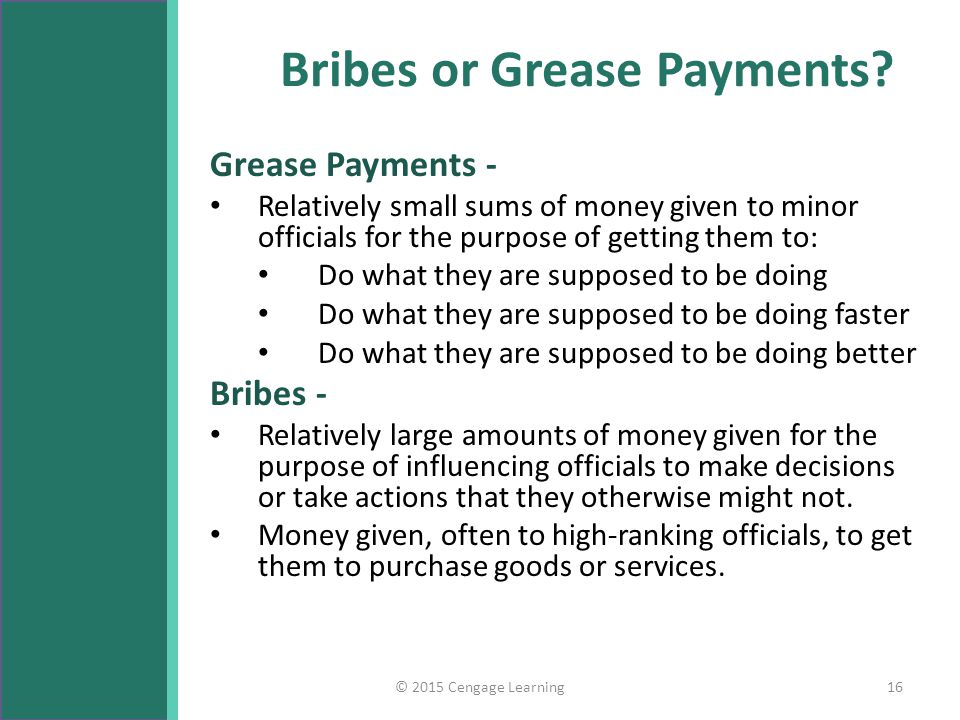 Bribes or Grease Payments
