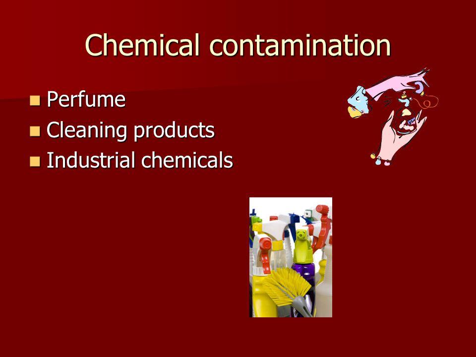 Chemical contamination