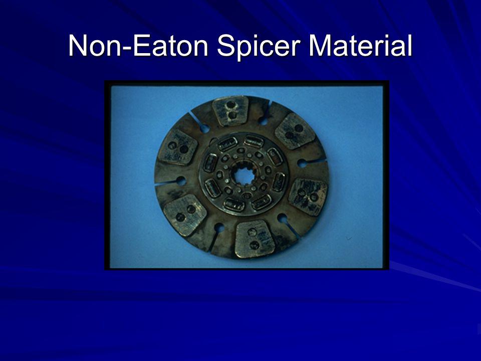 Non-Eaton Spicer Material