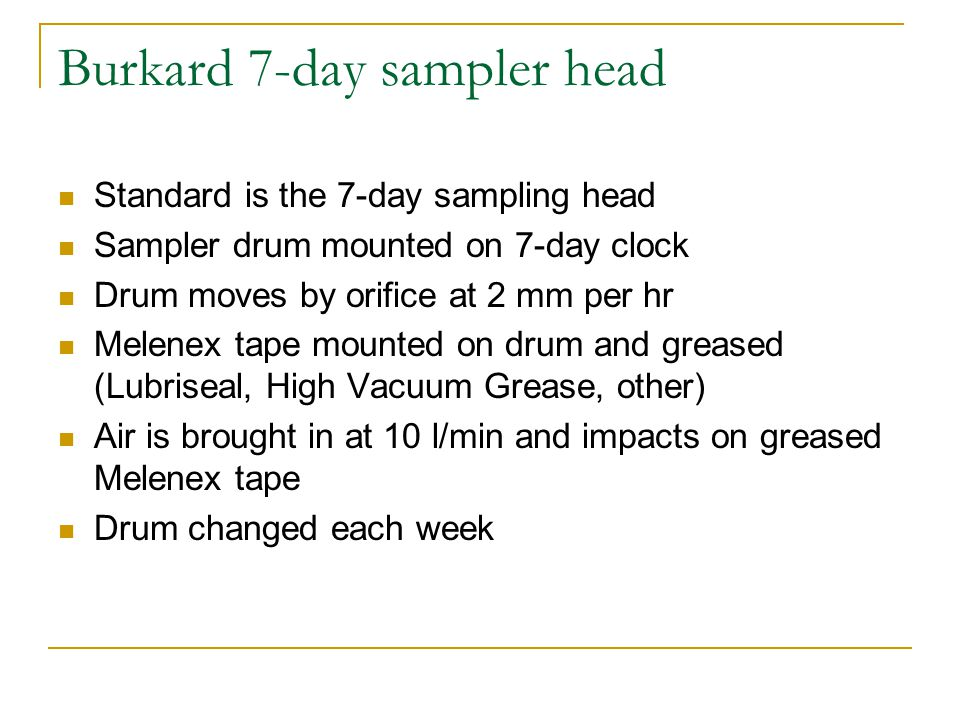 Burkard 7-day sampler head