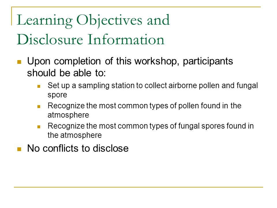 Learning Objectives and Disclosure Information