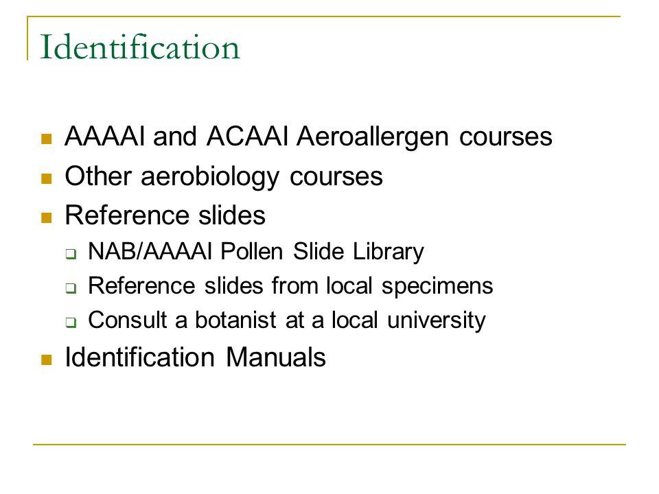 Identification AAAAI and ACAAI Aeroallergen courses