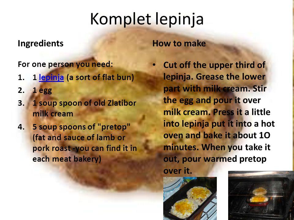 Komplet lepinja Ingredients How to make