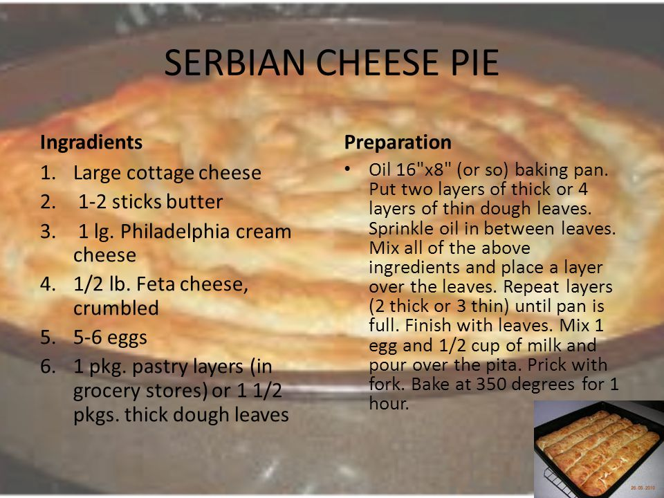 SERBIAN CHEESE PIE Ingradients Preparation Large cottage cheese