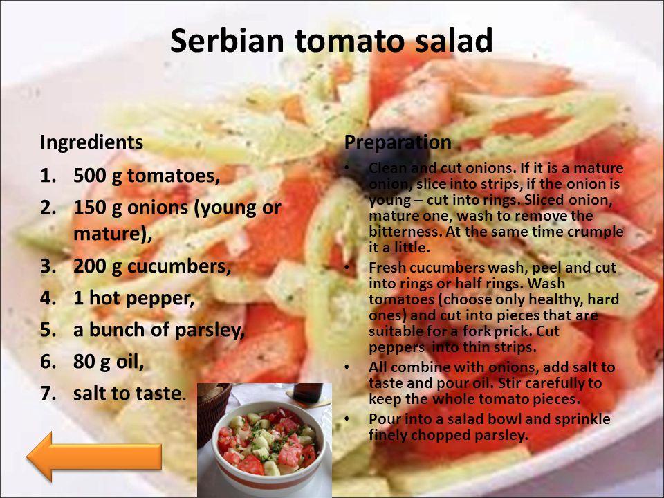 Serbian tomato salad Ingredients Preparation 500 g tomatoes,