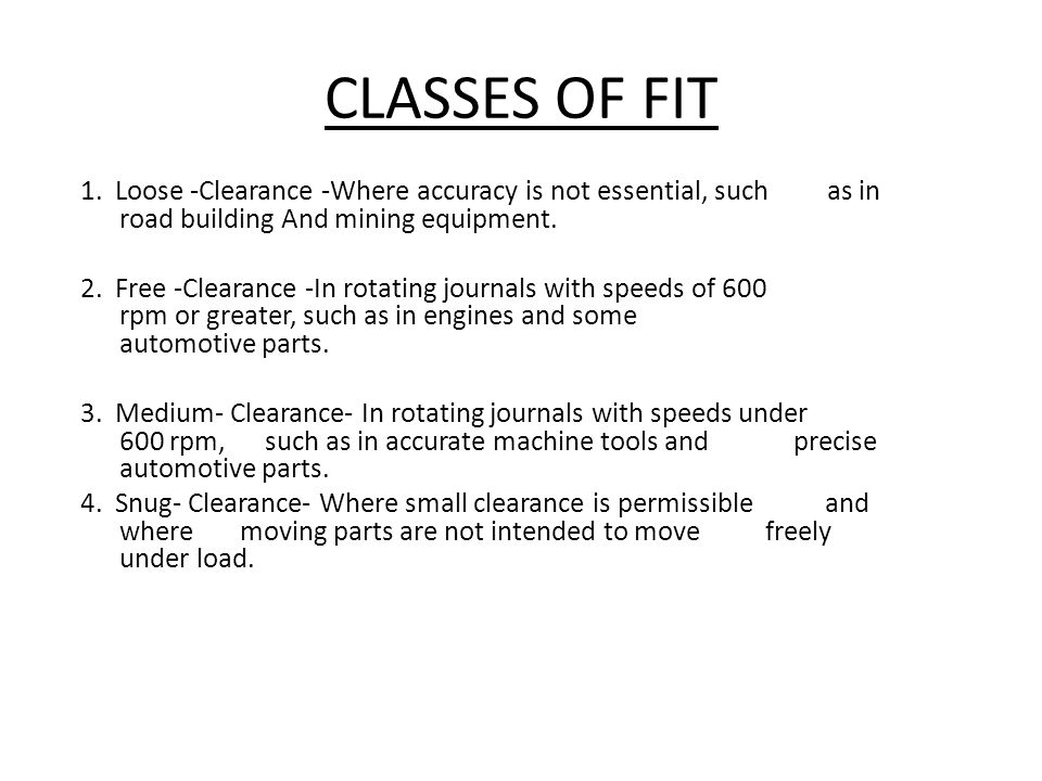 CLASSES OF FIT