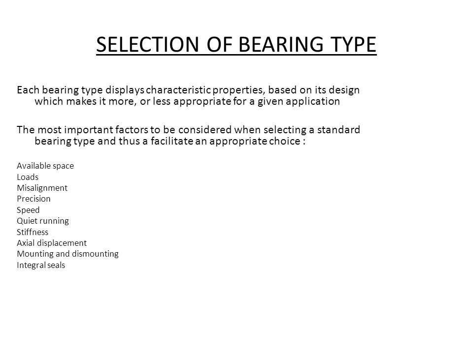 SELECTION OF BEARING TYPE