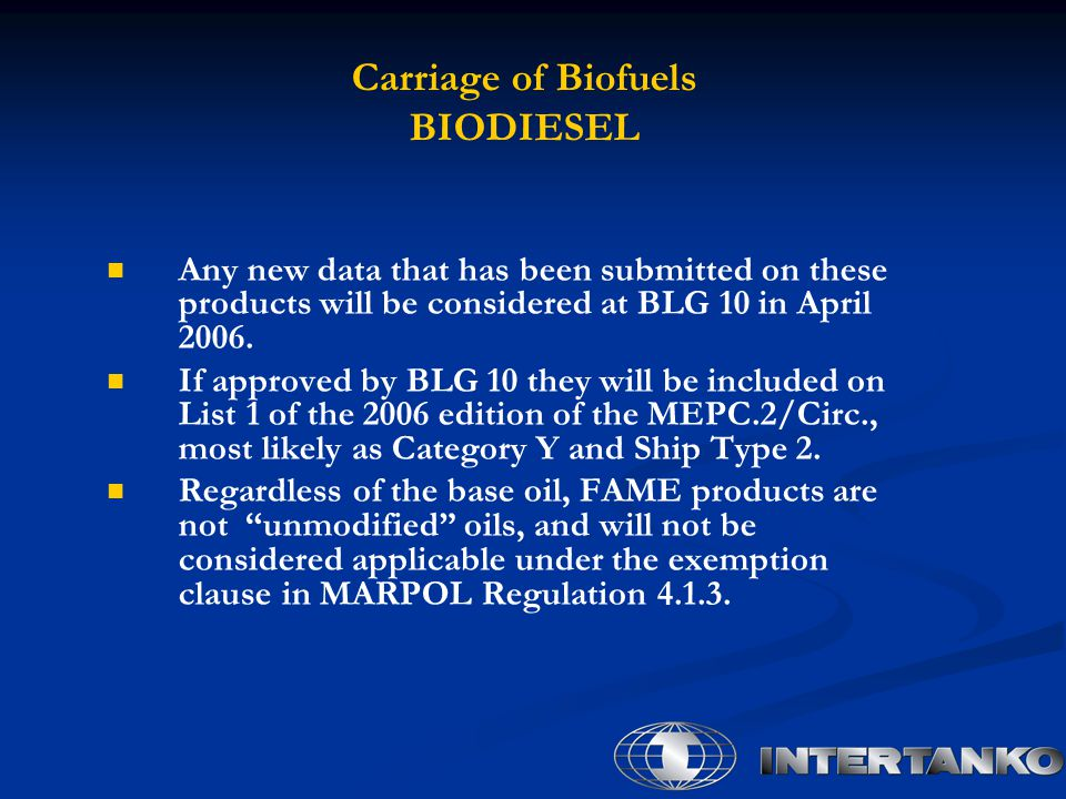 Carriage of Biofuels BIODIESEL