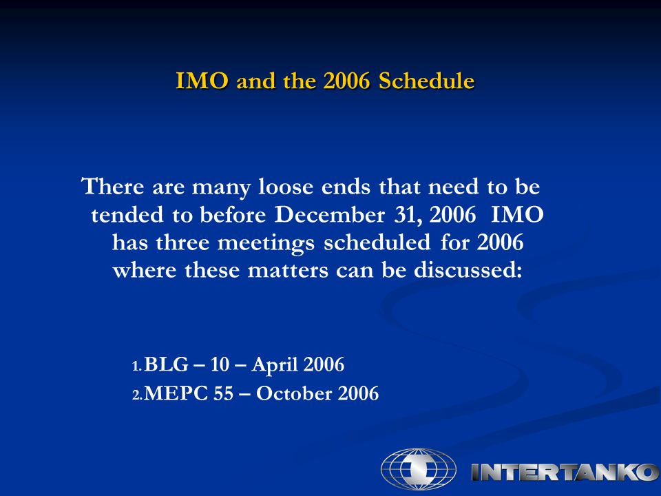 IMO and the 2006 Schedule