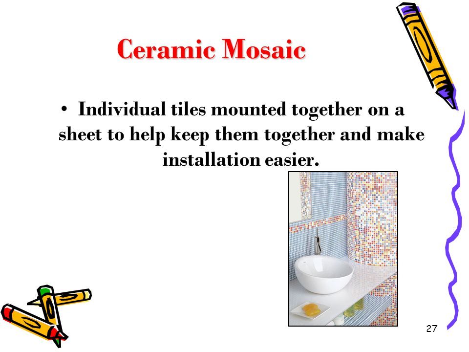 Ceramic Mosaic Individual tiles mounted together on a sheet to help keep them together and make installation easier.