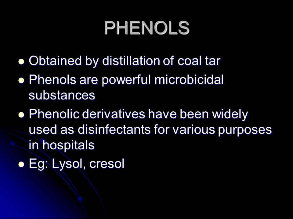PHENOLS Obtained by distillation of coal tar