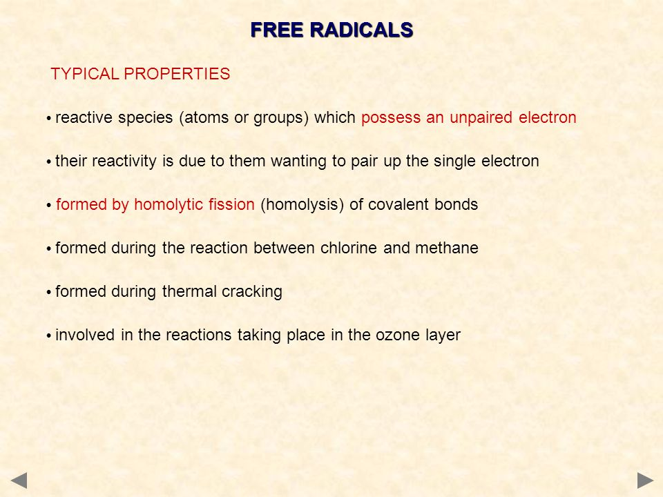 FREE RADICALS TYPICAL PROPERTIES