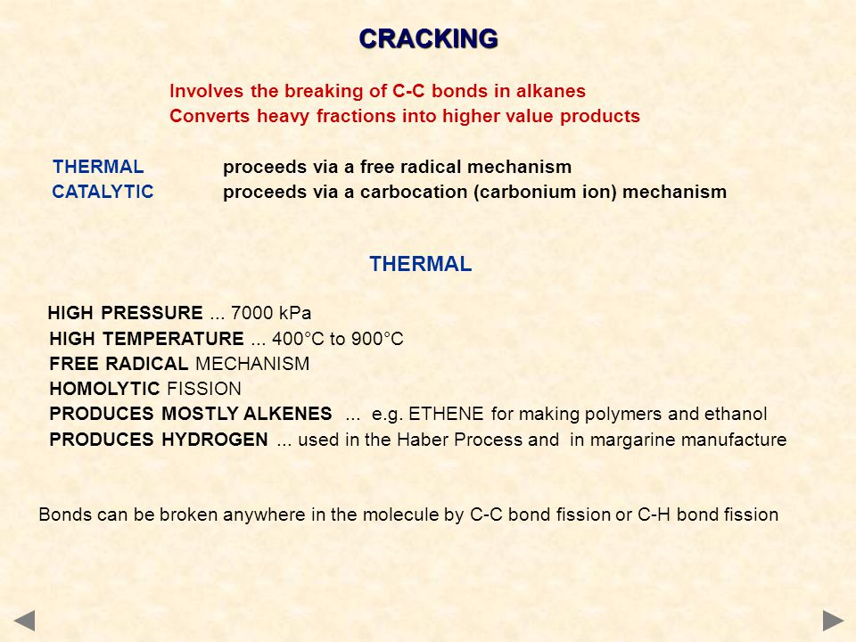 CRACKING THERMAL Converts heavy fractions into higher value products