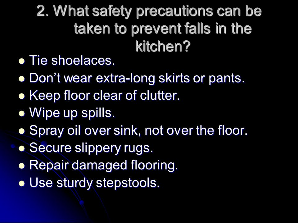 2. What safety precautions can be taken to prevent falls in the kitchen
