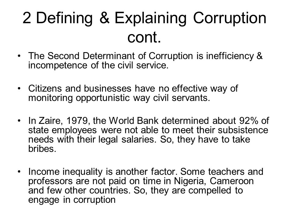 2 Defining & Explaining Corruption cont.