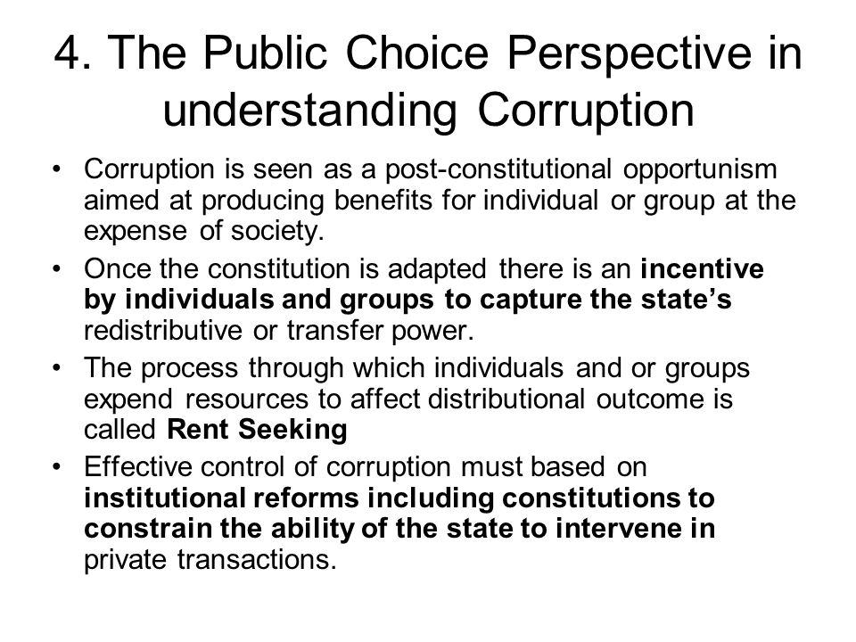 4. The Public Choice Perspective in understanding Corruption