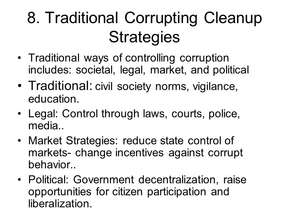 8. Traditional Corrupting Cleanup Strategies