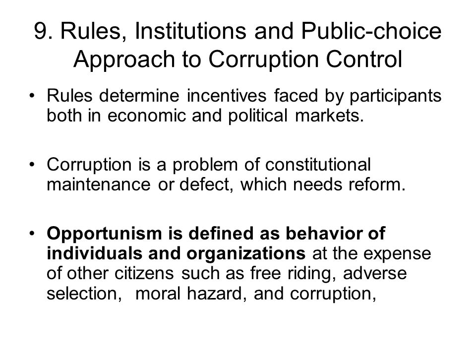 9. Rules, Institutions and Public-choice Approach to Corruption Control