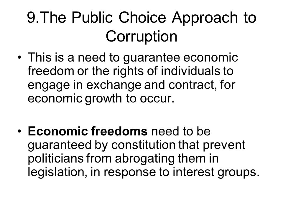 9.The Public Choice Approach to Corruption