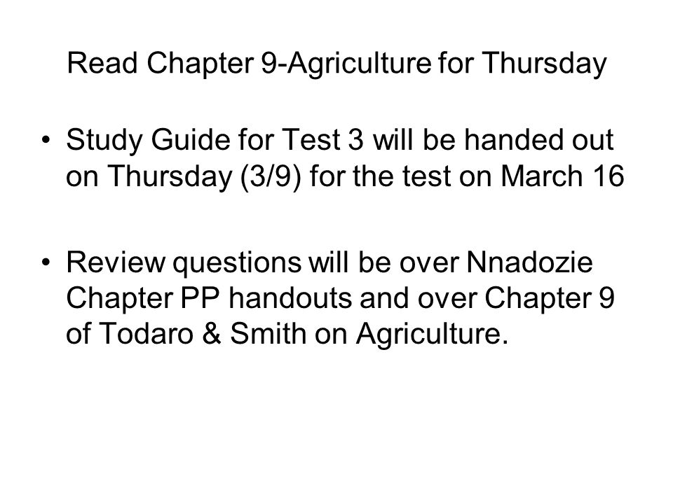 Read Chapter 9-Agriculture for Thursday