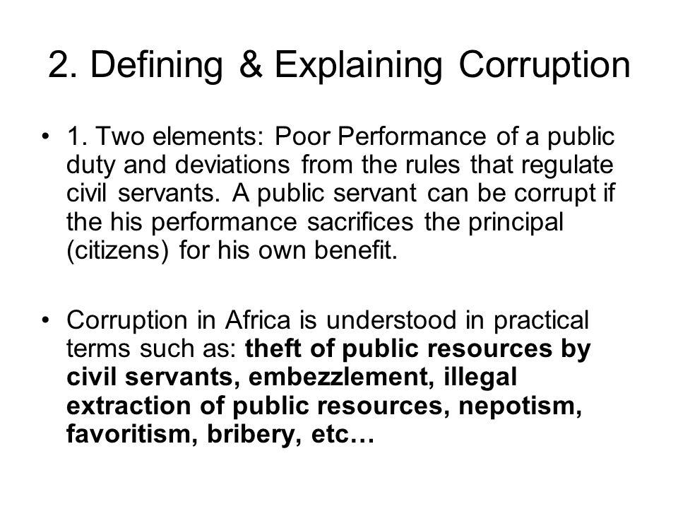 2. Defining & Explaining Corruption