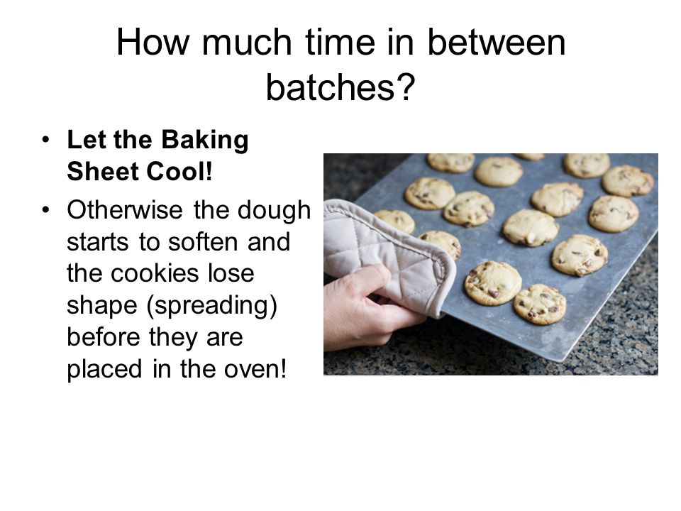 How much time in between batches