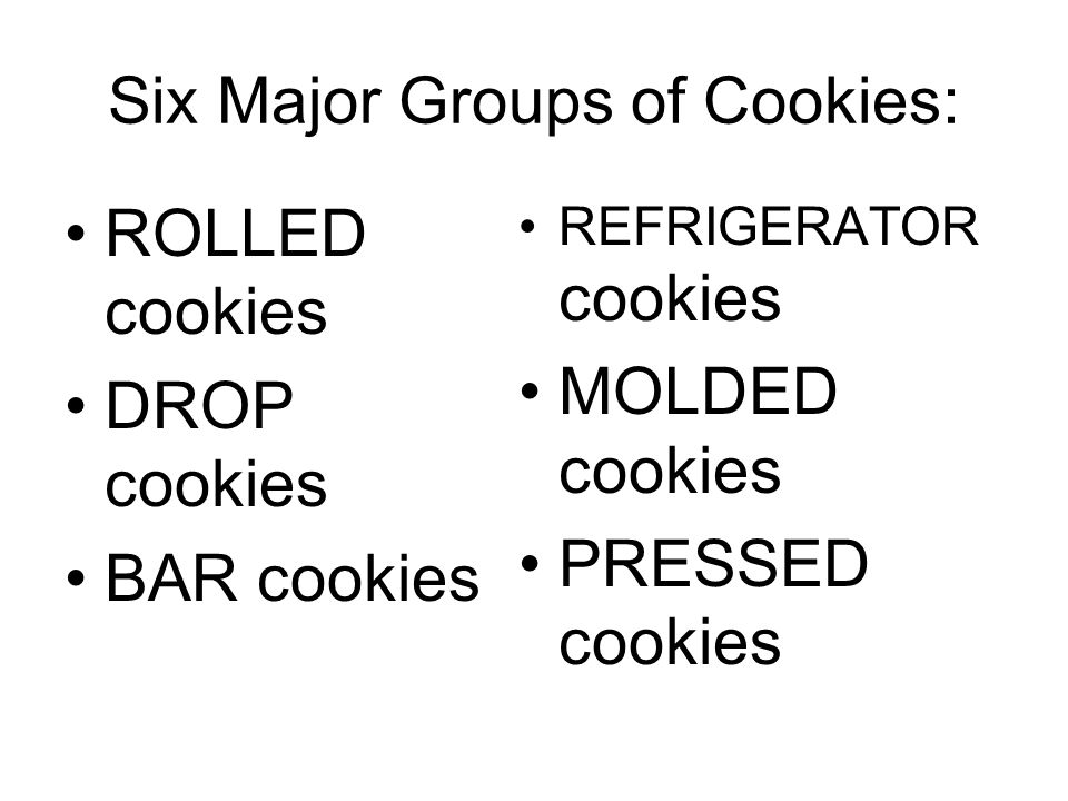 Six Major Groups of Cookies: