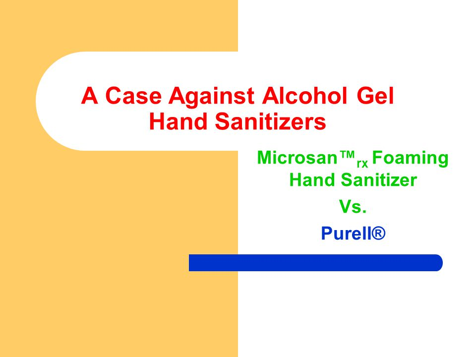 A Case Against Alcohol Gel Hand Sanitizers