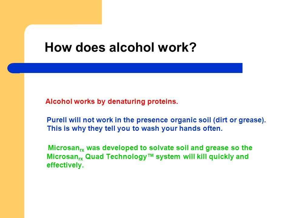 How does alcohol work