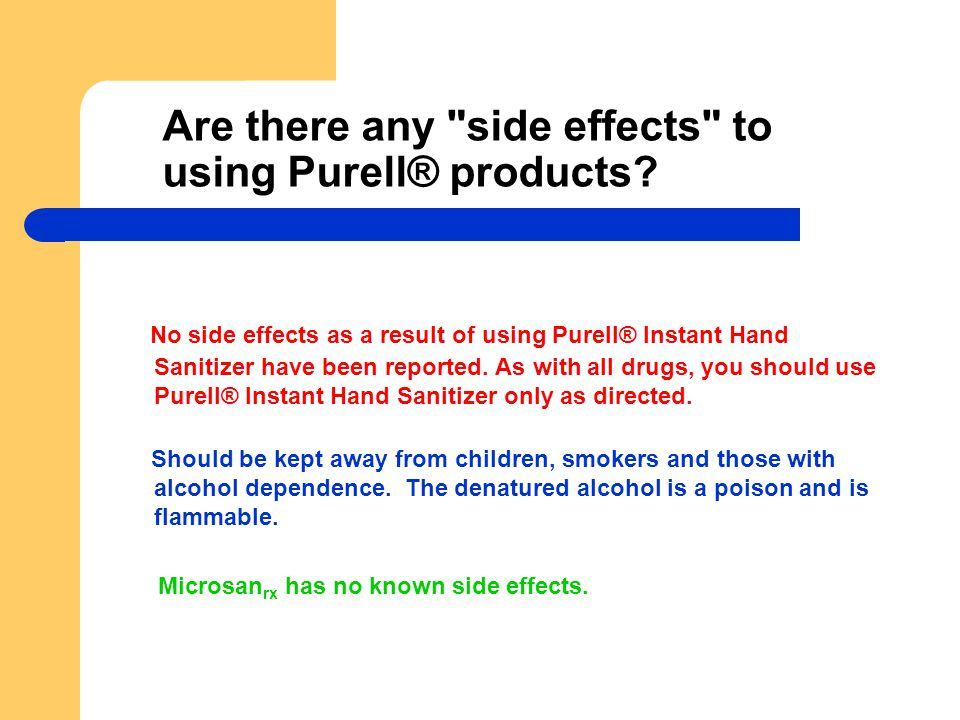 Are there any side effects to using Purell® products