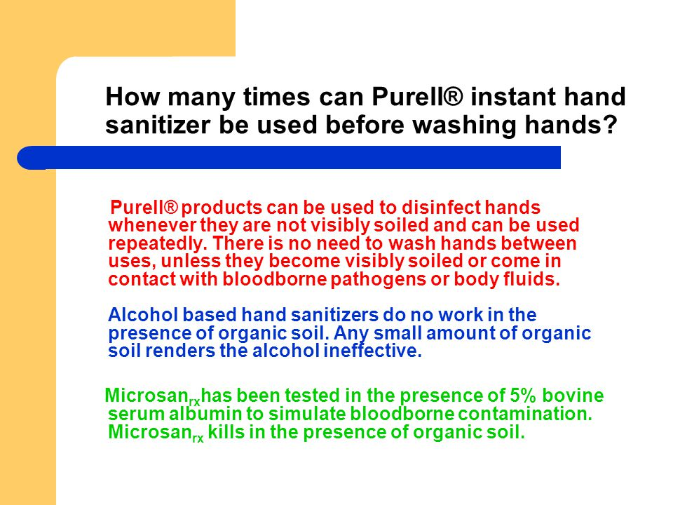 How many times can Purell® instant hand sanitizer be used before washing hands