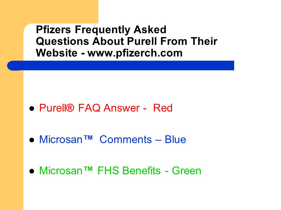 Pfizers Frequently Asked Questions About Purell From Their Website - www.pfizerch.com