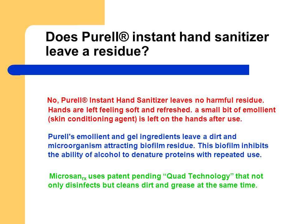 Does Purell® instant hand sanitizer leave a residue
