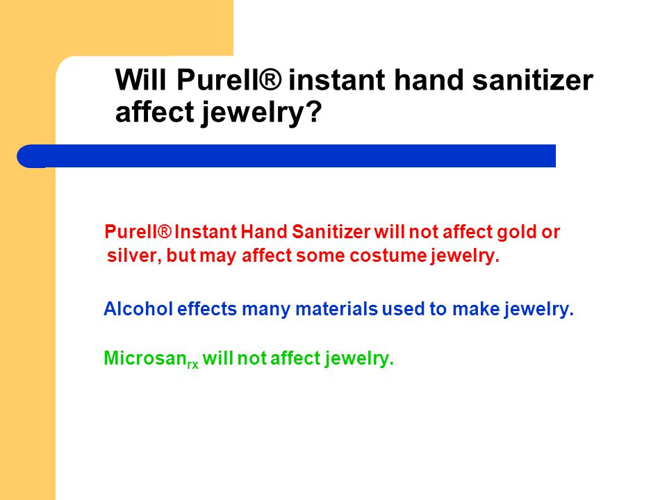 Will Purell® instant hand sanitizer affect jewelry