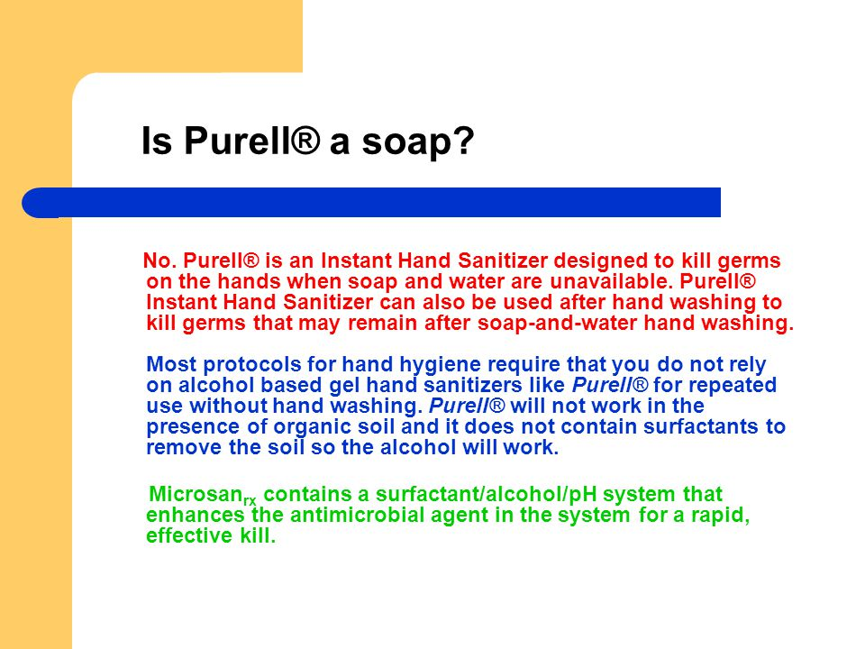 Is Purell® a soap