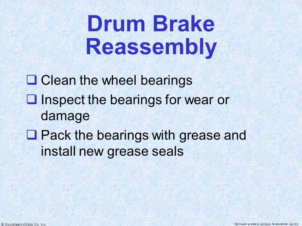 Drum Brake Reassembly Clean the wheel bearings